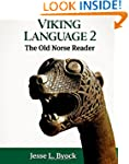 Viking Language 2: The Old Norse Read...