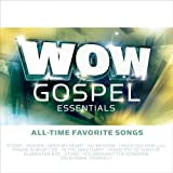 echange, troc Various Artists - Wow Gospel Essential All-Time Favorite Songs