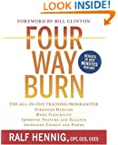 Four Way Burn: The All-in-One Training Program for : Stronger Muscles, More Flexibility, Improved Posture and Balance, Increased Energy and Power
