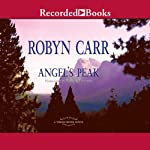 Angel's Peak: Virgin River, Book 9 (       UNABRIDGED) by Robyn Carr Narrated by Therese Plummer