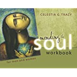 Mending the Soul Workbook for Men and Women - 2nd Edition (2015)