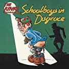 Schoolboys In Disgrace (Reissue)