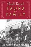 Fauna & Family: More Adventures of the Durrell Family of Corfu (Nonpareil Books)