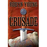 Crusade ~ Robyn Young