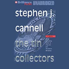 The Tin Collectors (       UNABRIDGED) by Stephen J. Cannell Narrated by Robert Lawrence