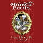 Darned if You Do: A Needlecraft Mystery | Monica Ferris