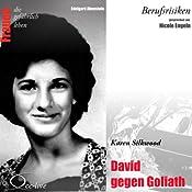 Karen Silkwood - David gegen Goliath (Frauen - Berufsrisiken) | Edelgard Abenstein