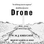 Drone | W. M. J. Kreucher