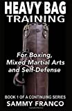 Heavy Bag Training: Boxing - Mixed Martial Arts - Self Defense