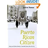 Puerto Rican Citizen (Historical Studies of Urban America)
