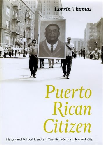 Puerto Rican Citizen: History and Political Identity in...