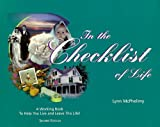 img - for In the Checklist of Life: A Working Book to Help You Live and Leave Life:2nd (Second) edition book / textbook / text book