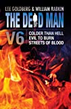 img - for The Dead Man Vol 6: Colder than Hell, Evil to Burn, and Streets of Blood book / textbook / text book