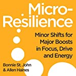 Micro-Resilience | Bonnie St. John,Allen P. Haines