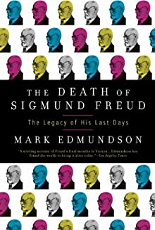 The Death Of Sigmund Freud: The Legacy Of His Last Days