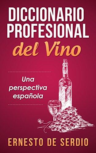 Portada del libro Diccionario profesional del vino de Ernesto de Serdio