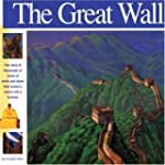 The Great Wall: The story of thousand...