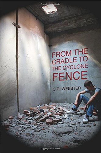 From the Cradle to the Cyclone Fence