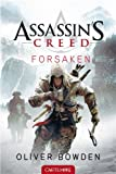 Oliver Bowden Assassin's creed forsaken