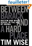 Between Barack and a Hard Place: Raci...