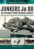 img - for Junkers Ju 88: The Luftwaffe's Most Versatile Aircraft (Air War Archive) book / textbook / text book
