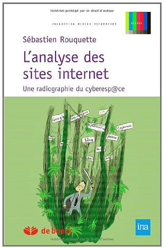 L'analyse des sites Internet : Une radiographie du cyberespace