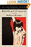 Bastard Out of Carolina: A Novel