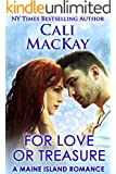 For Love Or Treasure: A Sexy Contemporary Romance (A Mermaid Isle Romance Book 2)