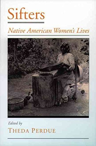 sifters-native-american-womens-lives-by-theda-perdue-published-may-2001