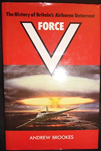 V-force: The history of Britain's airborne deterrent PDF