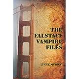 The Falstaff Vampire Files ~ Lynne Murray