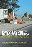 img - for Food Security in South Africa: Human Rights and Entitlement Perspectives book / textbook / text book