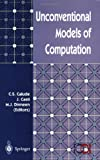 img - for Unconventional Models of Computation (Discrete Mathematics and Theoretical Computer Science) book / textbook / text book