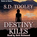 Destiny Kills: Sam Casey, Book 6 (       UNABRIDGED) by S. D. Tooley Narrated by Beth Richmond