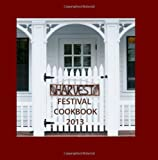 img - for Harvest Festival Cookbook 2013 book / textbook / text book