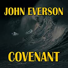 Covenant: The Curburide Chronicles, Book 1 Audiobook by John Everson Narrated by Randy Capes