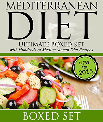 Mediterranean Diet: Ultimate Boxed Set with Hundreds of Mediterranean Diet Recipes: 3 Books In 1 Boxed Set by Speedy Publishing