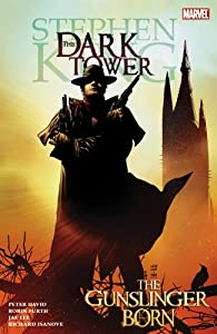 Stephen King's Dark Tower Vol. 1: The Gunslinger Born by Peter David, Robin Furth, Richard Isanove and Jae Lee