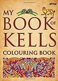 My Book of Kells Colouring Book (The Secret of Kells)