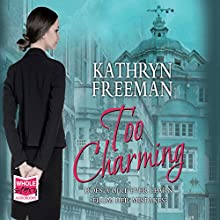 Too Charming (       UNABRIDGED) by Kathryn Freeman Narrated by Jessica Preddy