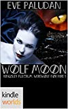 Vampire for Hire: Wolf Moon (Kindle Worlds Novella) (Kingsley Fulcrum, Werewolf for Hire Book 1)