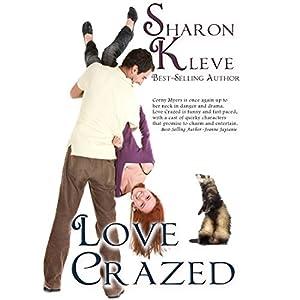 Love Crazed: The Corny Myers Series, Book 4 | [Sharon Kleve]