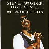 echange, troc Stevie Wonder - Love Songs (20 Classic Hits)