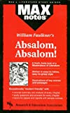 img - for Absalom, Absalom! (MAXNotes Literature Guides) book / textbook / text book