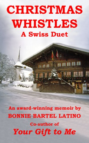 Christmas Whistles: A Swiss Duet, by Bonnie Bartel Latino