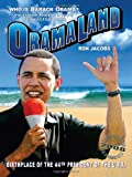 img - for Obamaland: Who is Barack Obama? book / textbook / text book