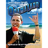 Obamaland: Who is Barack Obama? ~ Ron Jacobs