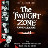 img - for The Twilight Zone Radio Dramas, Volume 9 (Fully Dramatized Audio Theater hosted by Stacy Keach) book / textbook / text book