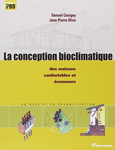 la-conception-bioclimatique-des-maisons-economes-et-confortables-en-neuf-et-en-rehabilitation