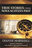 True Stories from Nova Scotia's Past
